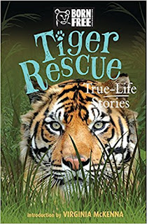 Born Free: Tiger Rescue: True-Life Stories