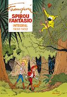 Spirou y Fantasio Integral 2