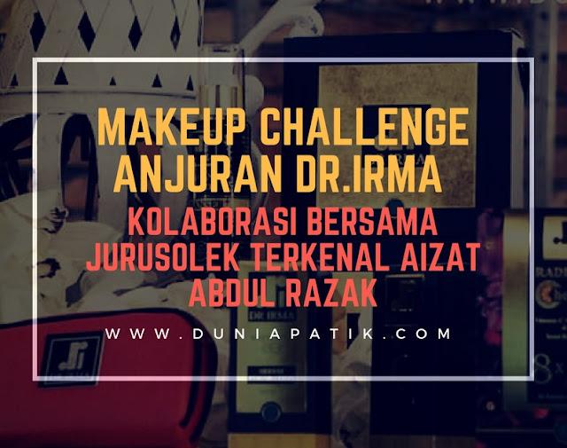 MAKEUP CHALLENGE ANJURAN DR.IRMA