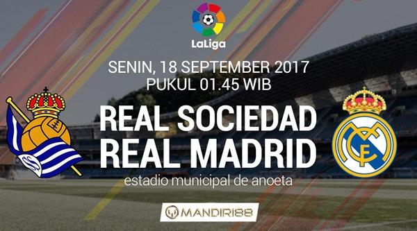 Prediksi Bola : Real Sociedad Vs Real Madrid , Senin 18 September 2017 Pukul 01.45 WIB @ SCTV