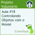 GreenFootBR - Vídeo #18 - Controlando Objetos com o Mouse