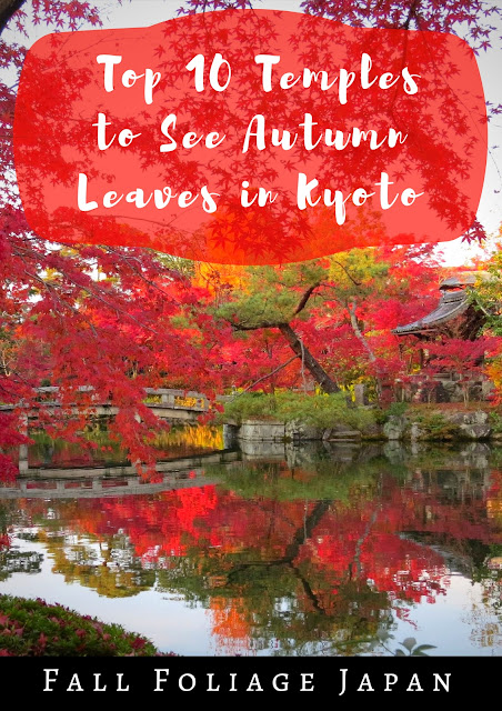 Pinterest Pin: Fall Foliage Japan: Top 10 Temples to See Autumn Leaves in Kyoto