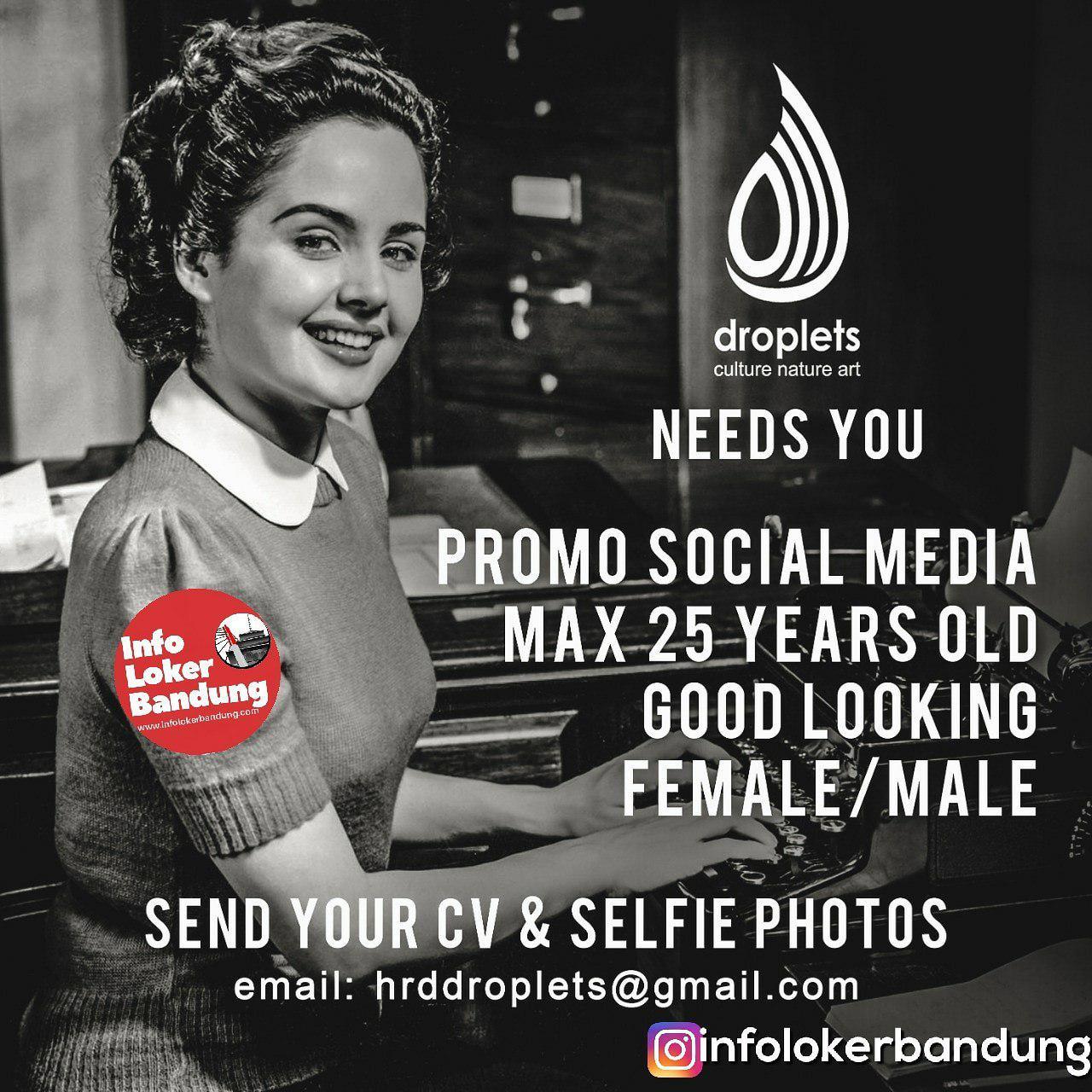 Lowongan Kerja Sebagai Promotion Social Media Droplets Bandung