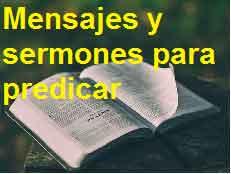 mensajes y sermones para predicar