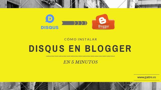Instalar disqus en blogger