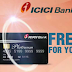 FREE ICICI Platinum Chip Card & Grab Big Exclusive Weekend Offers