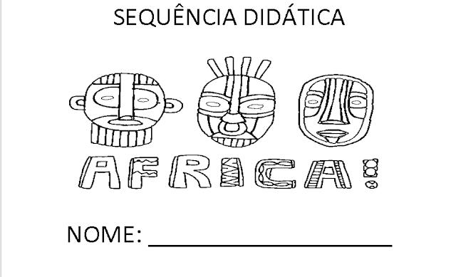 Sequência didática - Africa na Educação Infantil
