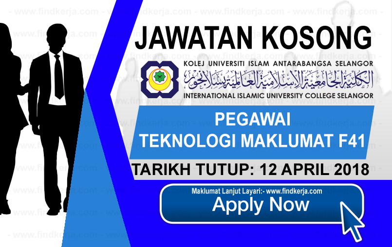 Jawatan Kerja Kosong KUIS - Kolej Universiti Islam Antarabangsa Selangor logo www.findkerja.com april 2018