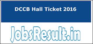 DCCB Hall Ticket 2016