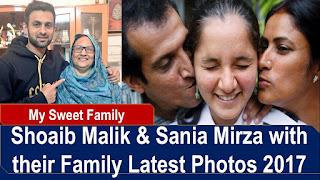 Shoaib Malik & Sania Mirza with their Family Latest Photos 2017