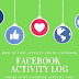 Facebook Timeline Activity Log Update 2019