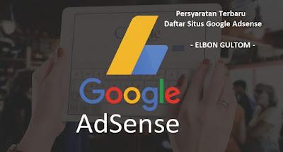 Persyaratan Terbaru Daftar Situs Google Adsense