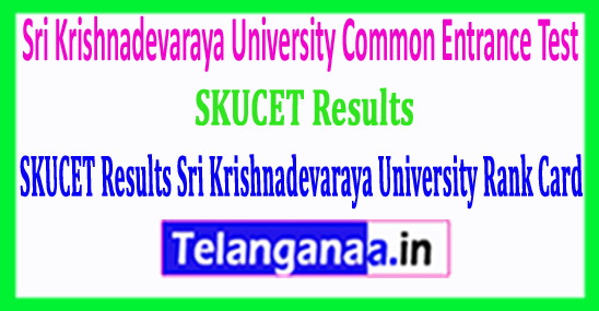 SKUCET Results Sri Krishnadevaraya University Rank Card 2018 Download