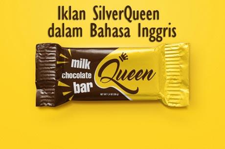 Contoh Iklan Coklat Silverqueen dalam Bahasa Inggris