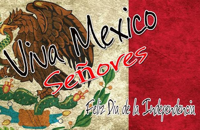 Viva-Mexico-senores-Feliz-Dia-de-la-Independencia