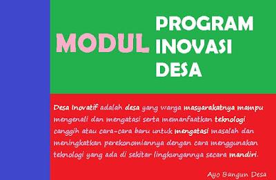 Program Inovasi Desa merupakan salah   satu upaya Kemendesa PDTT pada mempercepat penanggulangan kemiskinan pada Desa melalui pemanfaatan dana desa secara lebih berkualitas menggunakan strategi pengembangan kapasitas desa secara berkelanjutan khususnya pada bidang pengembangan ekonomi lokal
