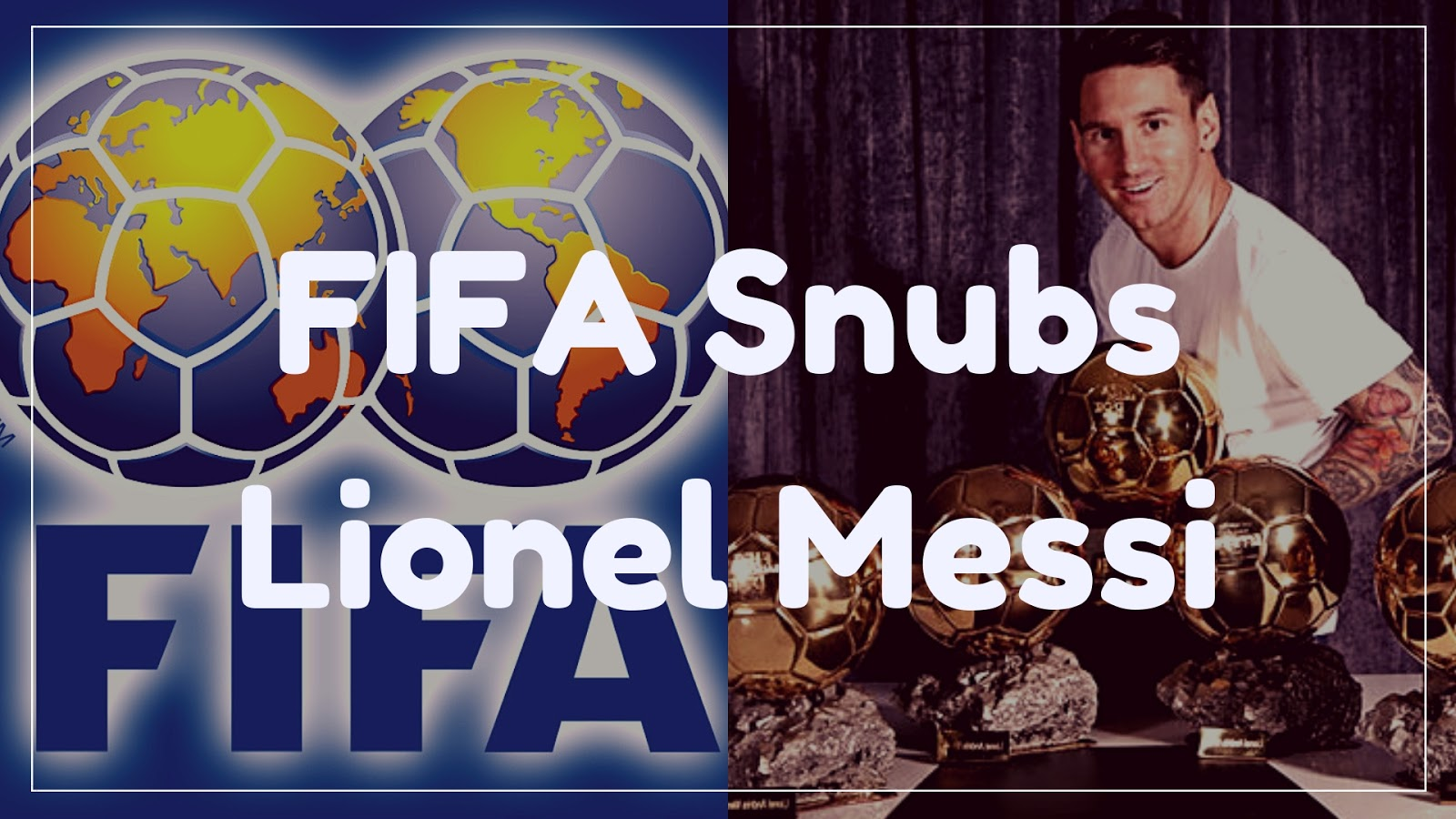 FIFA snubs Lionel Messi with Award Snub