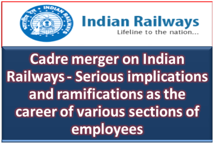 cadre-merger-on-indian-railways-serious