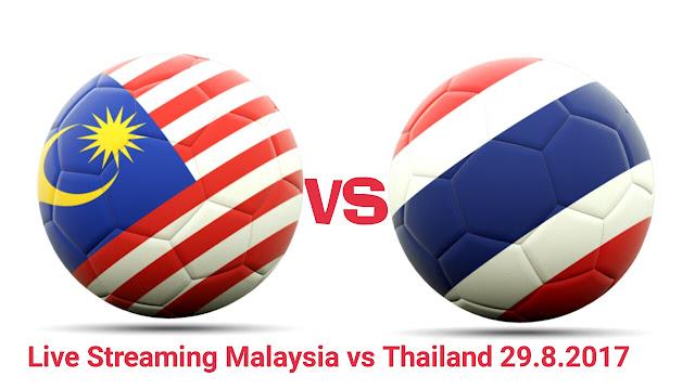 Live Streaming Malaysia vs Thailand 29.8.2017 Final Bolasepak Sukan SEA