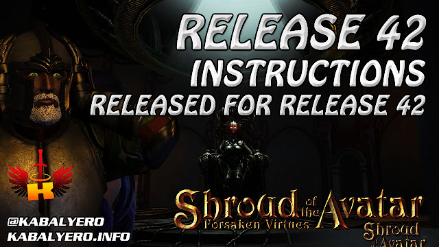 Release 42 Instructions For Release 42 Released (ღ˘⌣˘ღ) 📓 Shroud Of The Avatar