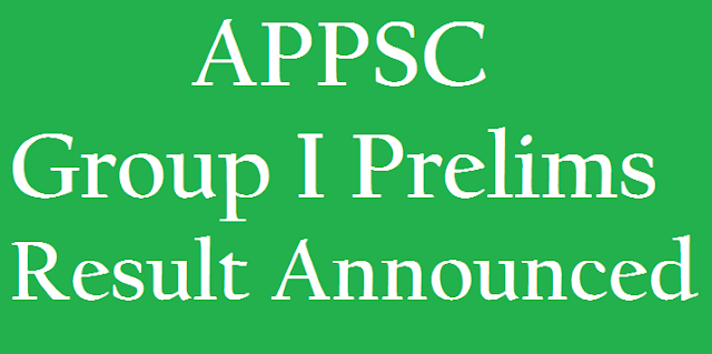 AP State, AP Results, APPSC, APPSC Group I, APPSC Results, Group I Prelims, www.psc.ap.gov.in