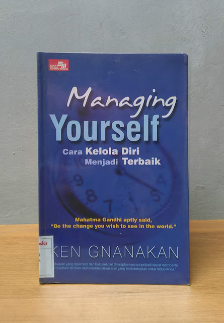 MANAGING YOURSELF, Ken Gnanakan