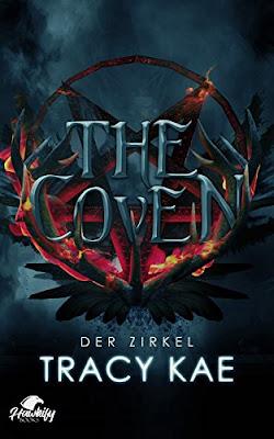 Neuerscheinungen im Februar 2018 #1 - The Coven - Der Zirkel von Tracy Kae