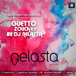 DJ Nelasta - Guetto Zouk V.5