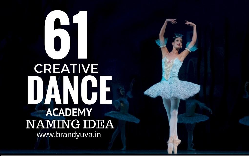 61 Unique Dance Academy Names idea