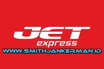 Lowongan PT. JET Express Pekanbaru Maret 2018