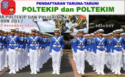 Syarat Pendaftaran Taruna POLTEKIP dan POLTEKIM Sekolah Kedinasan 2019-2020