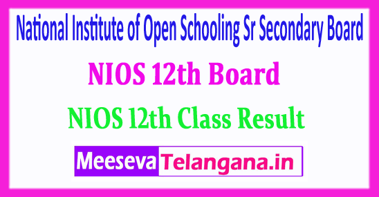 NIOS 12th National Institute of Open Schooling Sr Secondary Board 12th Result 2018