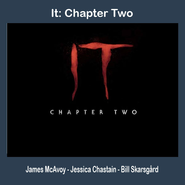It: Chapter Two (2019), Film It: Chapter Two (2019), Sinopsis It: Chapter Two (2019), trailer It: Chapter Two (2019), Review It: Chapter Two (2019), Download poster It: Chapter Two (2019)