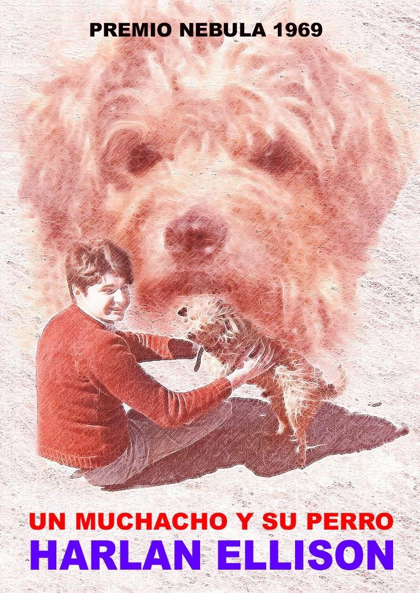 d226bd43aa8 Un muchacho y su perro - HARLAN ELLISON