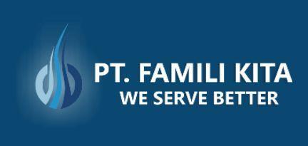 Lowongan Kerja PT Famili Kita #1705018