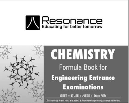 CHEMISTRY FORMULA BOOK FOR VARIOUS EXAM BY RESONANCE