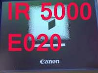 IR 5000 Error E020, ini tipsnya