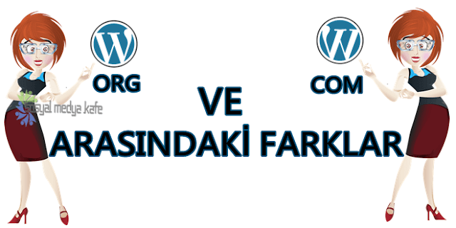 WordPress.com ve WordPress.org Arasındaki Farklar