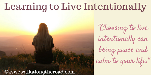 The value of living intentionally