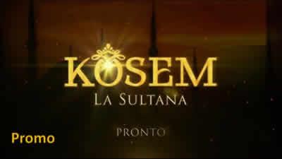 Kosem, la Sultana