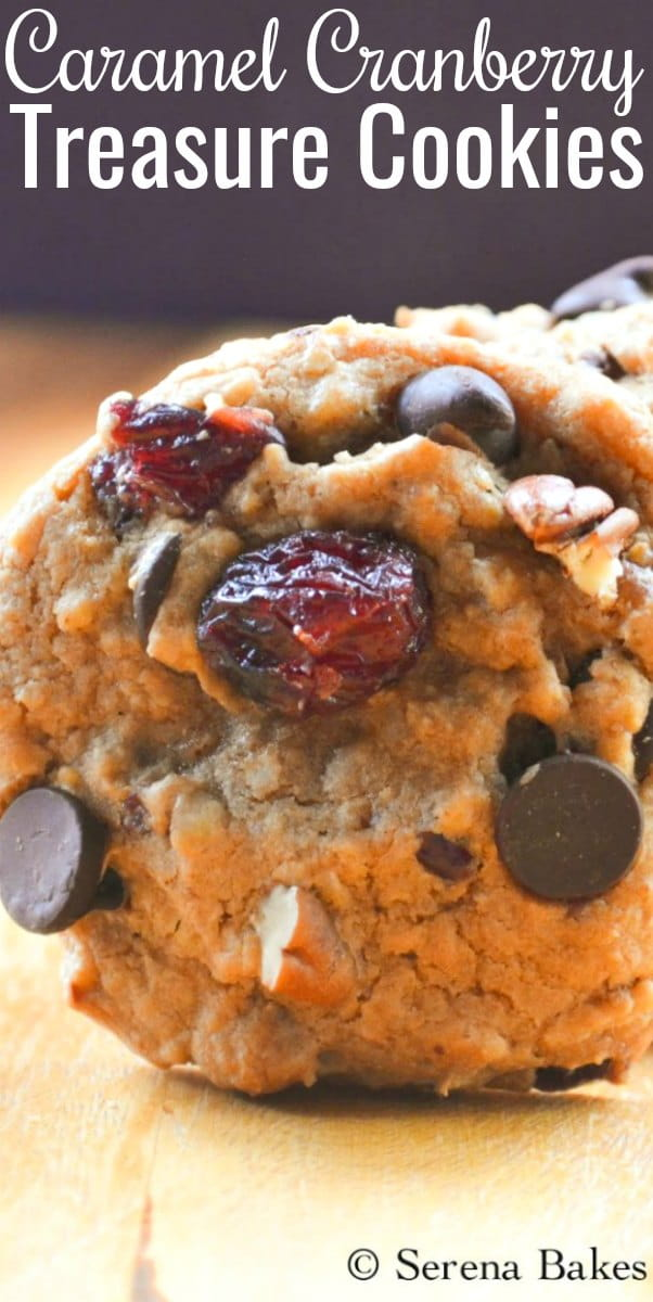 Caramel Cranberry Treasure Cookies Recipe is a Christmas time favorite cookie from Serena Bakes Simply From Scratch.