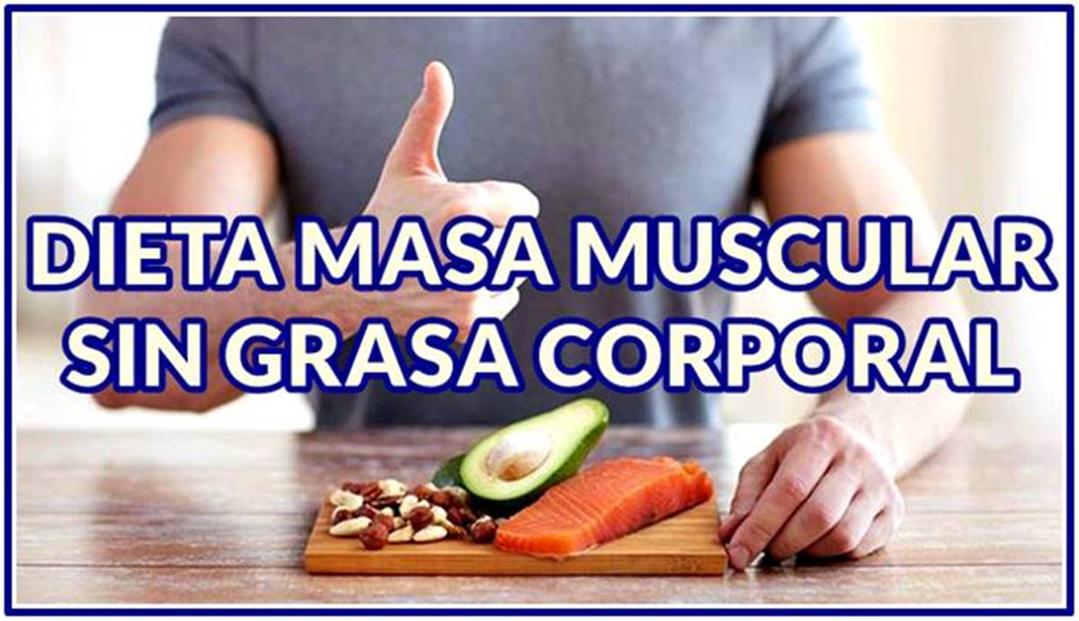 aumentar masa muscular sin aumentar grasa