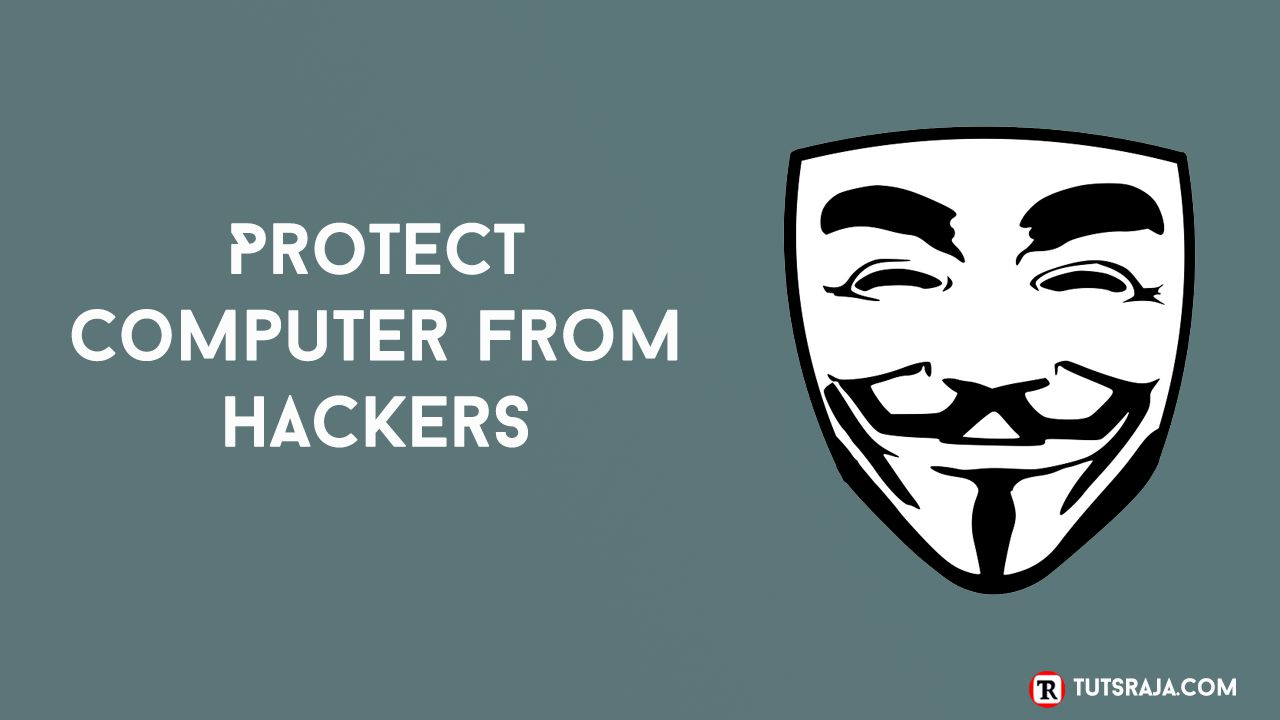 Protect Computer from Hackers