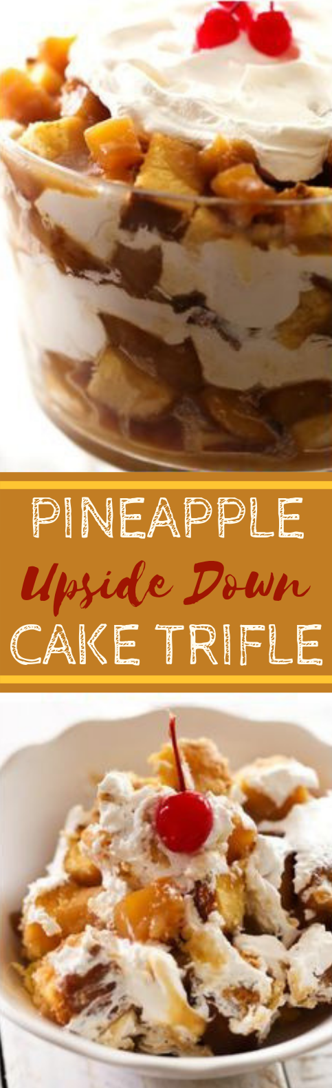 Pineapple Upside Down Cake Trifle #dessert #trifle