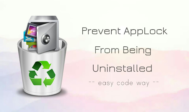 Prevent AppLock from uninstalling