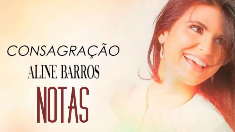Consagração - Aline Barros - Cifra melódica