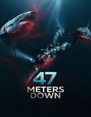 47 Meters Down 2017 Full English Movie BRRip Download