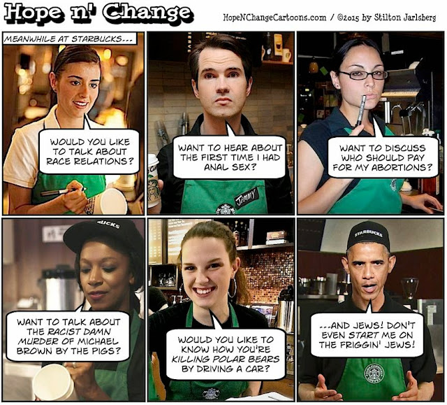 obama, obama jokes, political, humor, cartoon, conservative, hope n' change, hope and change, stilton jarlsberg, starbucks, race together, racism