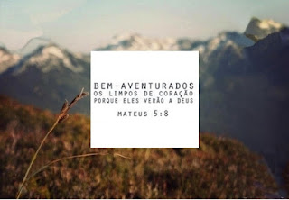 """""""Bem-aventurados os limpos de coração, porque eles verão a Deus"""" - Mateus 5.8. Sermão do Monte e a conversão de Mateus."""