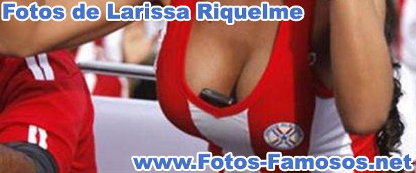 Fotos de Larissa Riquelme